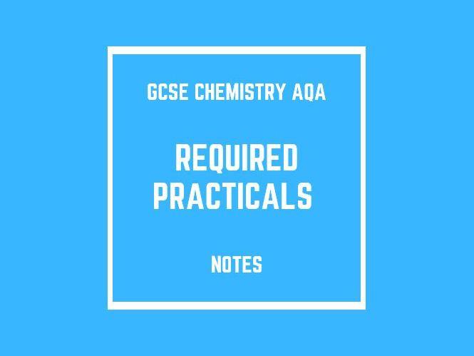 GCSE Chemistry AQA: Required Practicals