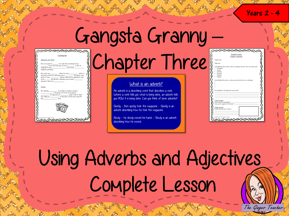 Using Adjectives and Adverbs; Complete Lesson  – Gangsta Granny