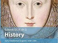 Edexcel GCSE (9-1) History: Early Elizabethan England 1.3 - Challenges