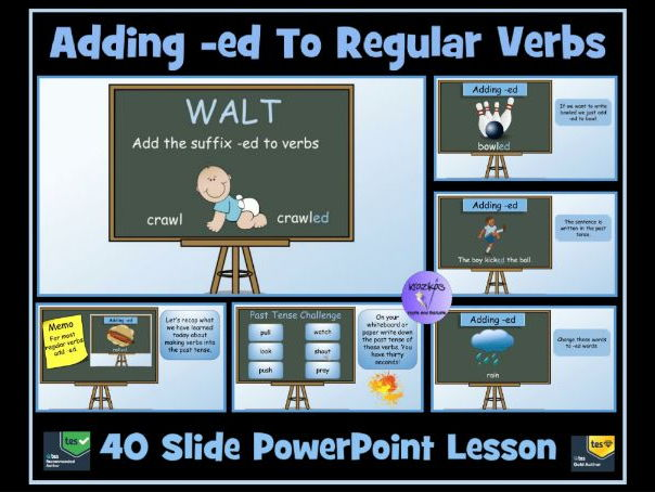 Adding -ed to Regular Verbs To Form The Simple Past Tense - 40 Slide PowerPoint Lesson