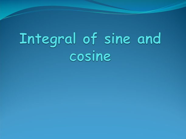 Integration of sine and cosine functions