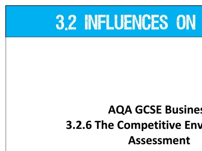 AQA GCSE Business (9-1) 3.2.6 The Competitive Environment - Assessment
