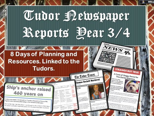 Complete Tudor News Reports  Year 3/ 4
