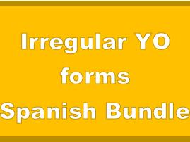Irregular YO forms Spanish Bundle