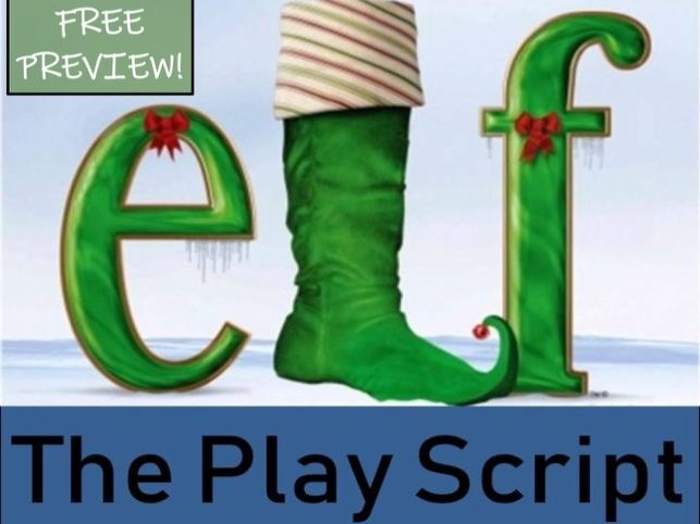 FREE PREVIEW - Christmas Play Script - Elf | Teaching Resources
