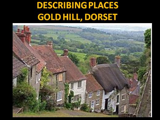 Describing Places: Gold Hill