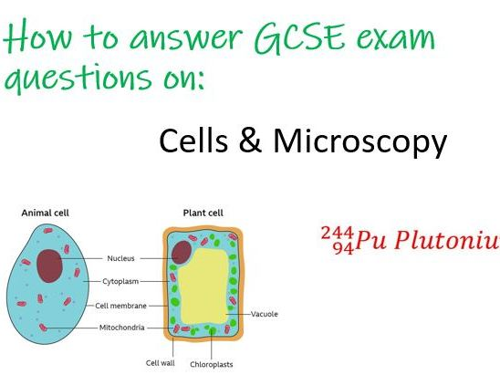 GCSE Biology Exam Question - Cells & Microscopy