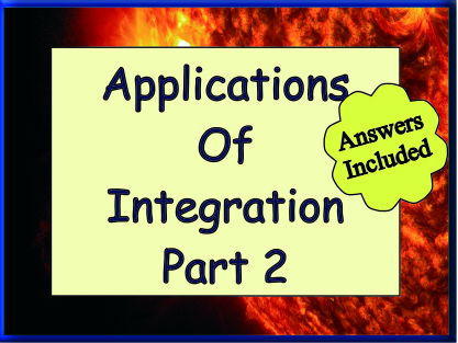 Applications Of Integration Part 2 + Answers