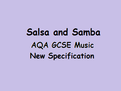 AQA GCSE Music Salsa and Samba New Specification