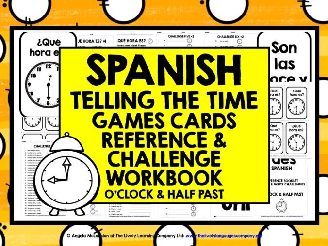 SPANISH TELLING THE TIME CARDS & WORKBOOK 1