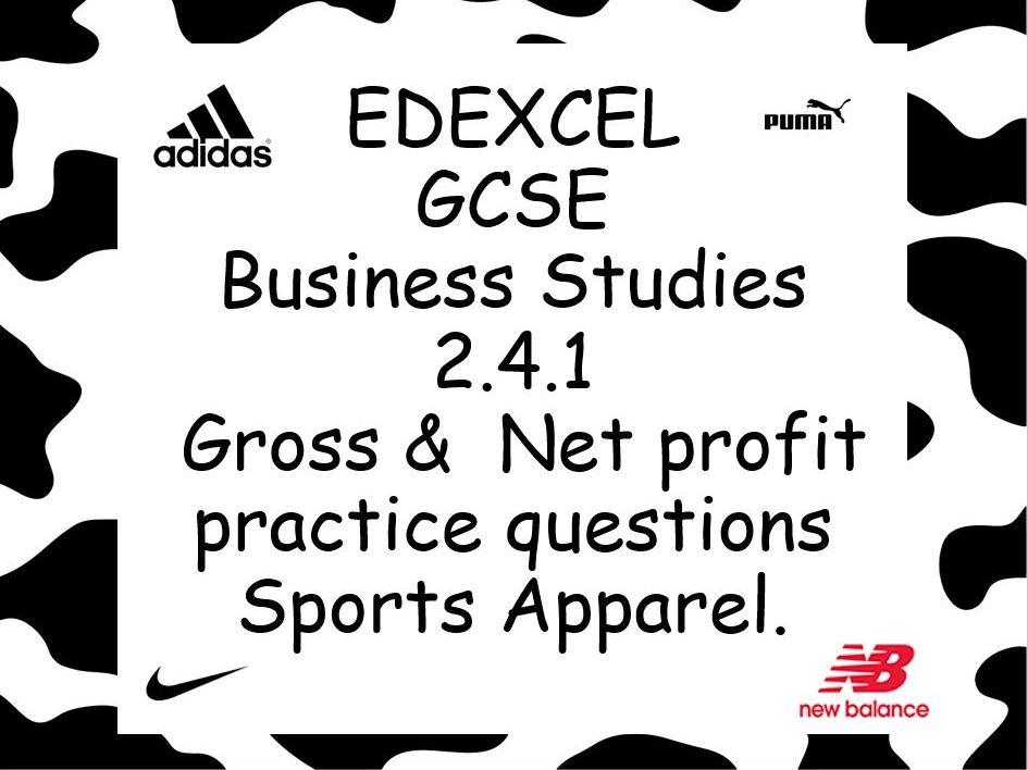 EDEXCEL GCSE Business Studies 2.4.1 Gross and Net profit practice questions Sports Apparel themed