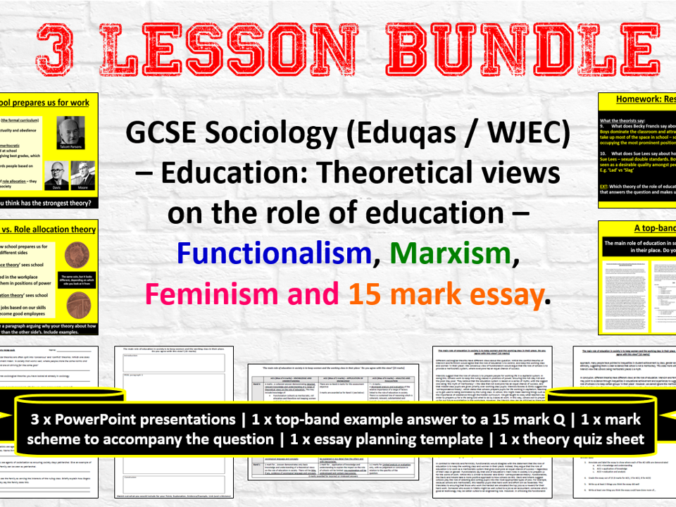 GCSE Sociology (Eduqas / WJEC) - Education: Theoretical views on the role of education (Functionalism, Marxism, Feminism). 3 lesson bundle (saves £2)
