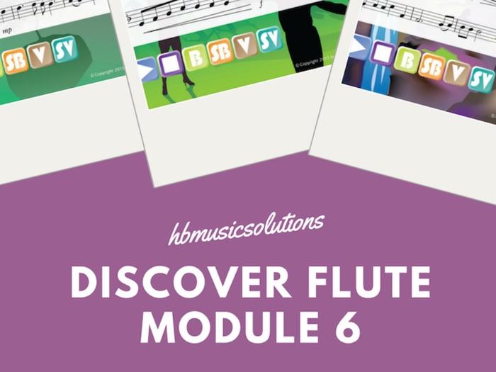 Discover Flute Unit 6 Interactive Module
