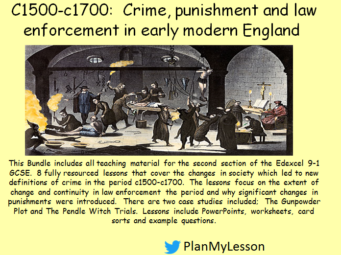 Edexcel GCSE 9-1 History Crime and Punishment: C1500-c1700:  Crime, punishment and law enforcement in early modern England