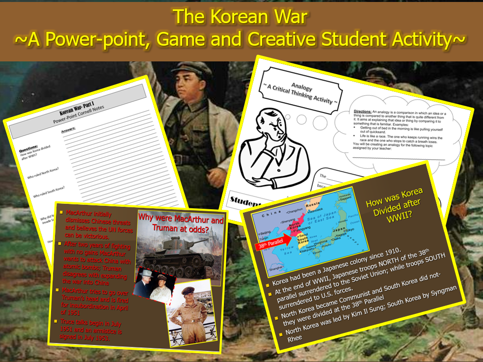 Korean War: ~Power-point, Game and Creative Student Activity~