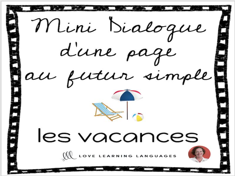 French skit about vacation - Mini-dialogue au futur simple - Les vacances