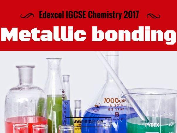 Edexcel IGCSE Chemistry 2017 Metallic bonding