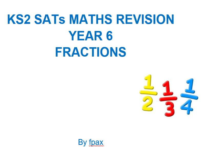 KS2 SATs Maths Revision -Fractions