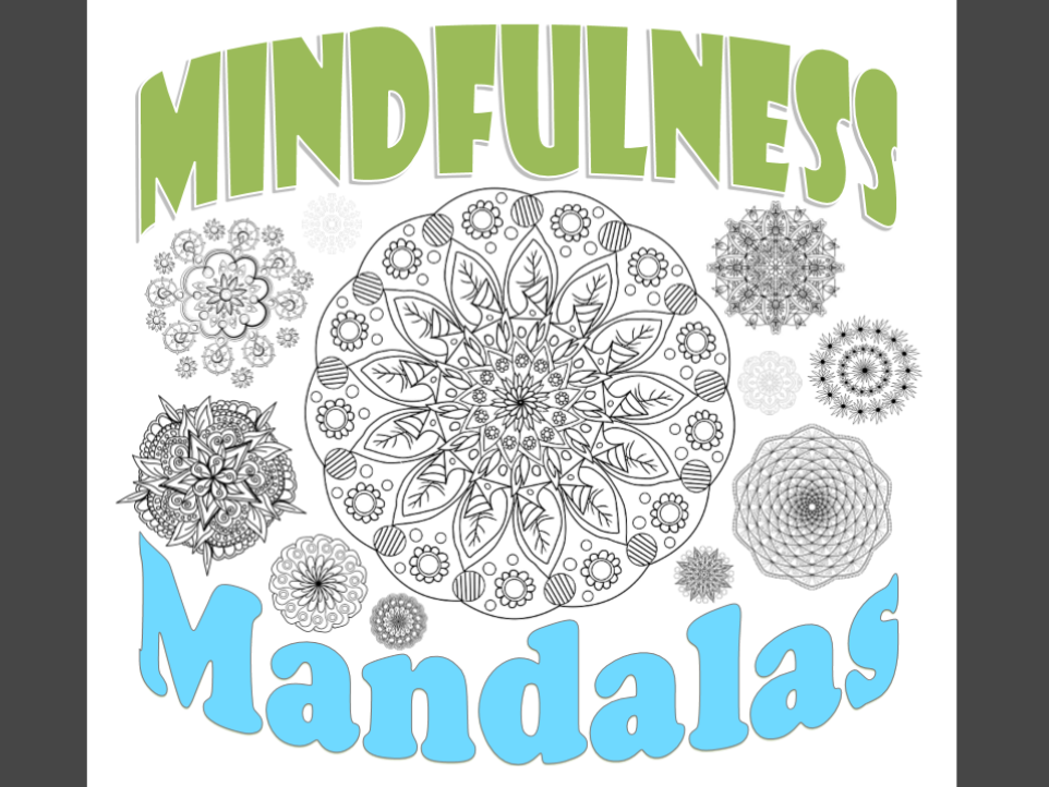 Mindfulness colouring book - 45 mandalas to colour in and help improve focus