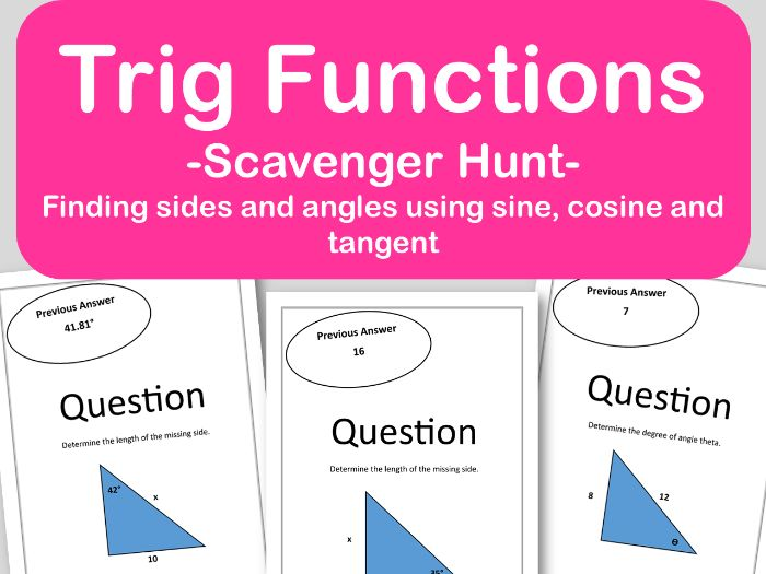 Trig Functions Scavenger Hunt - Finding Side Lengths and Angles (CCSS.HSF.TF.B.7