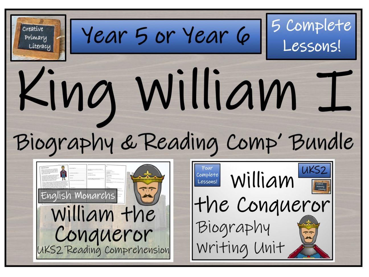 UKS2 History - William the Conqueror Reading Comprehension & Biography Bundle