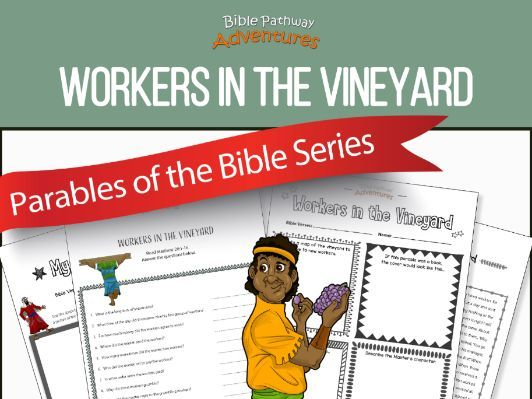 Bible Parable: Workers in the Vineyard