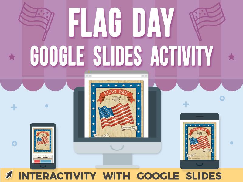 Flag Day Activity - Google Slides