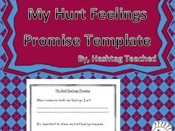 My Hurt Feelings Promise Template