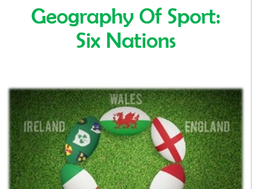 Geography Of Sport - Six Nations