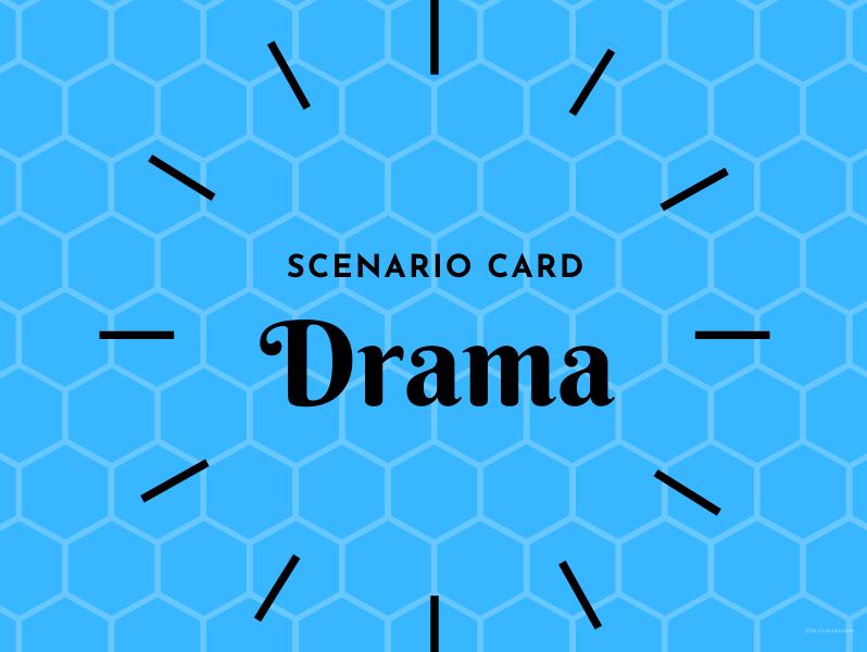 Drama Scenario Card