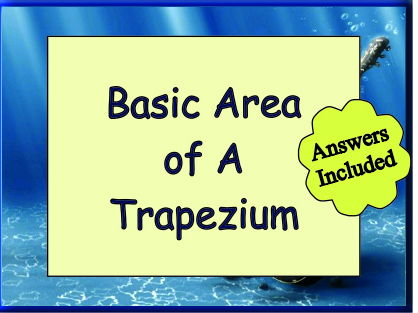 The Area of a Trapezium - A basic worksheet with answers