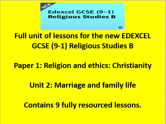 Edexcel GCSE (9-1) Religious Studies B Paper 1 Religion and ethics: Christianity Unit 2 Marriage and family life