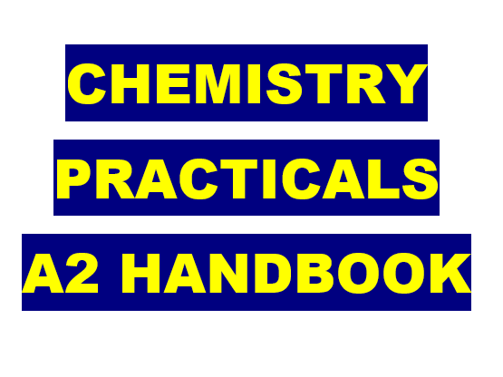 Chemistry Practical Book (U6th, pracs 7-12) 3rd Edition - Questions, Pupil  Mark Scheme and Extras