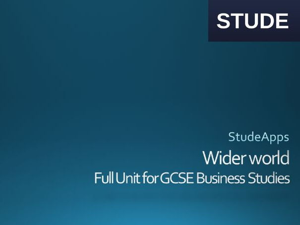 Business Studies GCSE Wider World Unit