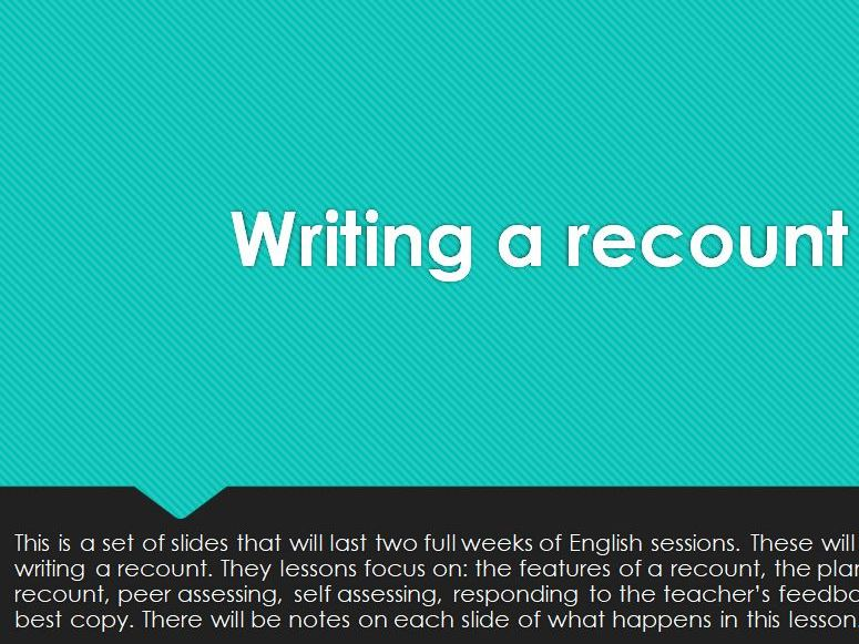Writing A Recount 2 Week Unit