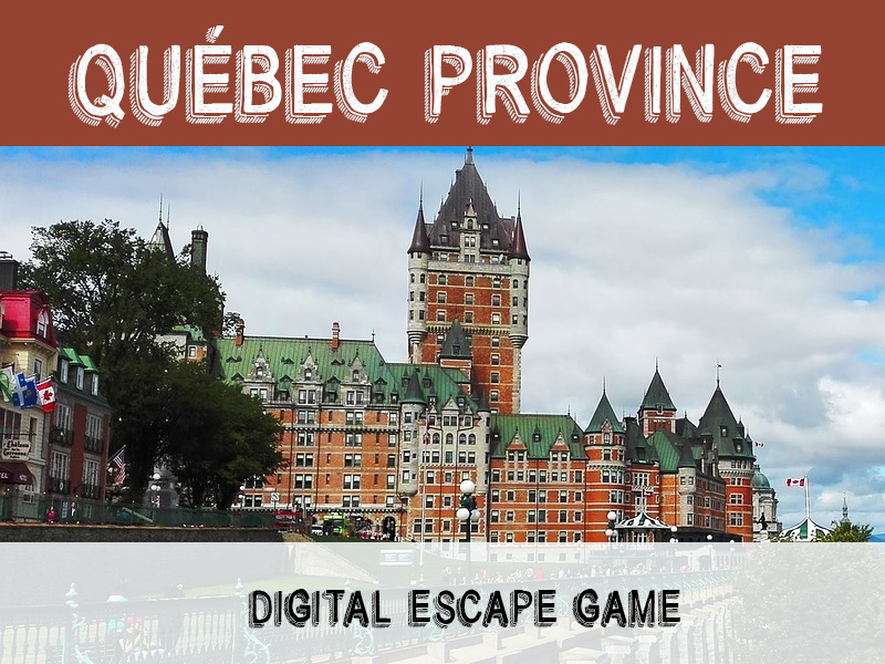 Digital Escape Game - Quebec Province