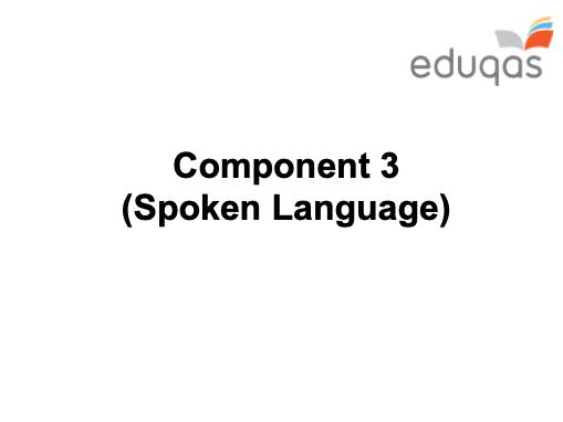 Spoken Language - GCSE Eduqas - KS4