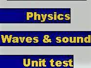 KEY STAGE 3 WAVES & SOUND END OF UNIT TEST