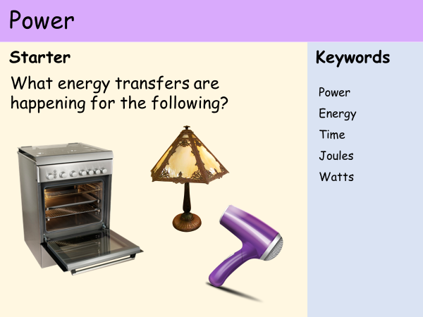 KS3 Heat and Energy - Lesson 9 - Power