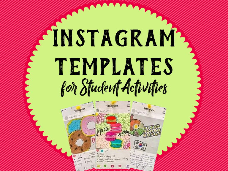 Instagram Templates for Fun Student Activities!