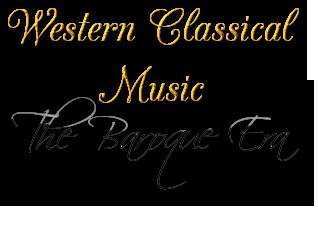 Western Classical Music - The Baroque Era