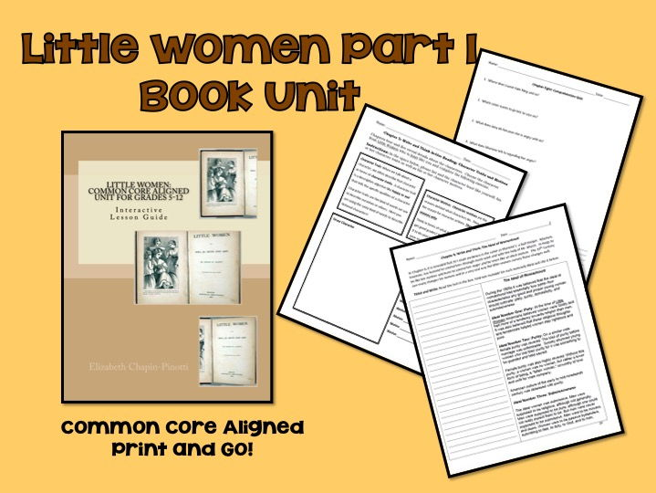 Novel Unit: Little Women: Part 1 Common Core Aligned