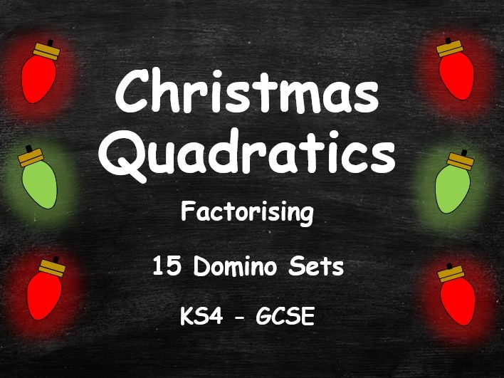 KS4 GCSE Factorising Quadratic Expressions. Christmas Domino Puzzle Pack.