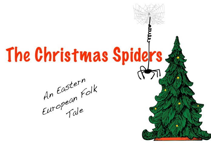 Origin Of Christmas.Reading Comprehension The Christmas Spiders Folk Tale Explaining The Origin Of Tinsel