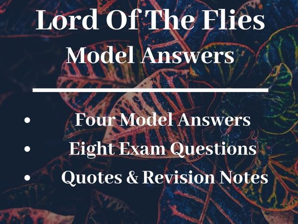 Lord Of The Flies: GCSE Model Answers