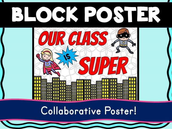 Superhero Collaborative Poster! Team Work - Our Class is SUPER