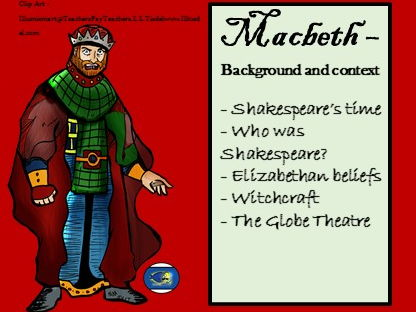 Macbeth Presentation - Background and context