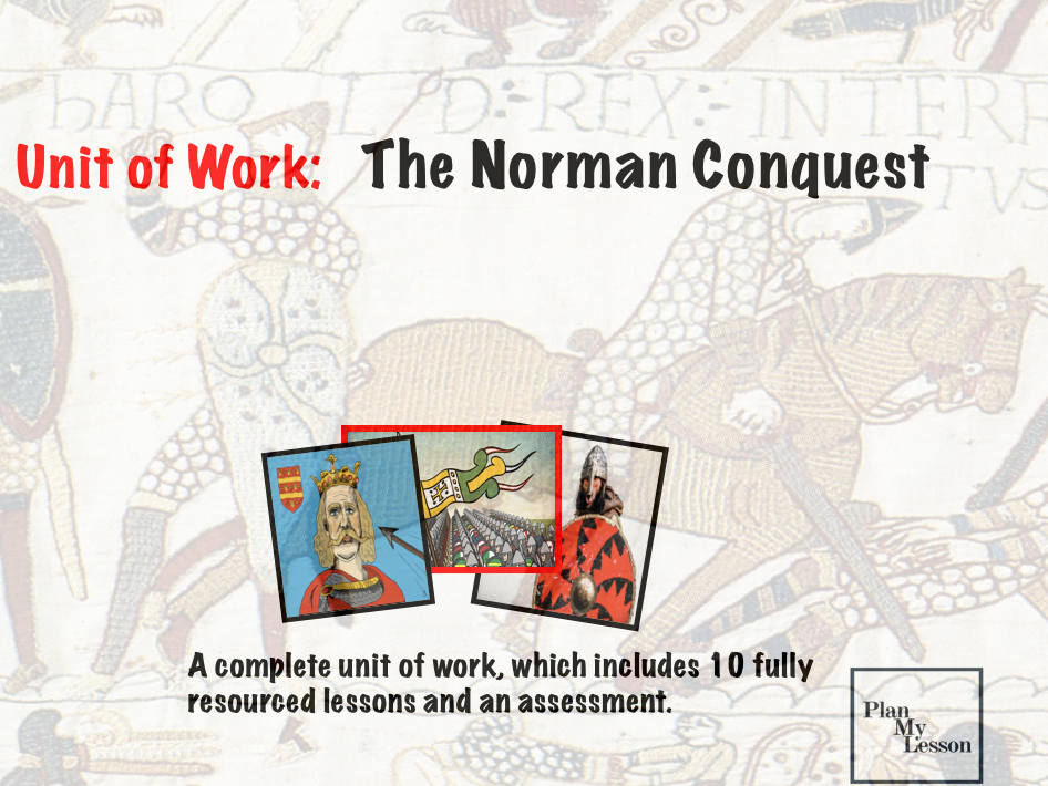 The Norman Conquest Unit of Work