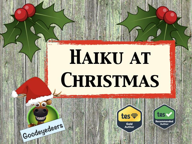 Christmas Literacy - Haiku At Christmas - Poetry for KS2 Children