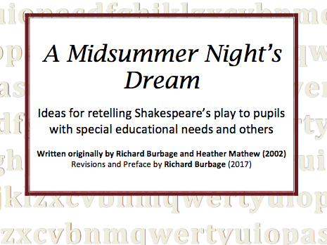 A Midsummer Night's Dream: A scheme for retelling the play to pupils with SEN
